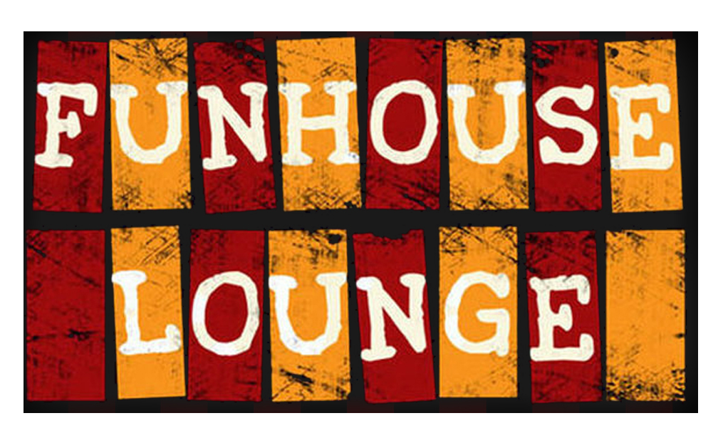 Funhouse Lounge